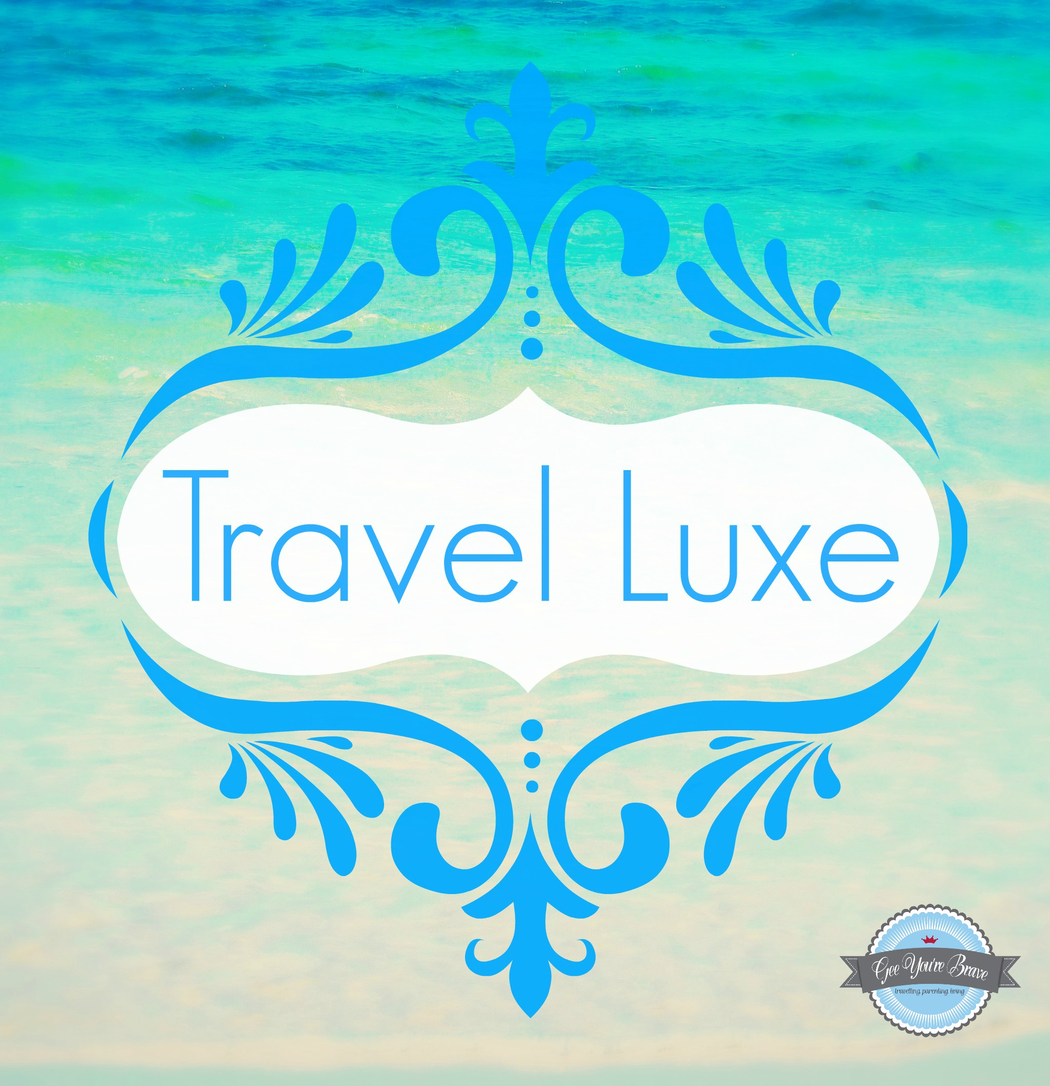 Travel Luxe Final