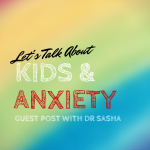 Let's talk about kids with anxiety