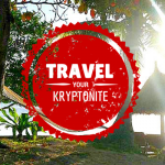 What's your Travel Kryptonite?