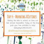 Day 4 School Morning Routines – Off to School we go Series