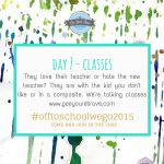Day 7 – School classes for 2015